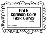 Math Common Core Task Cards 6th Grade CCSS 6.RP.3a
