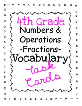 Math Common Core Task Cards: Numbers & Operations - Fractions