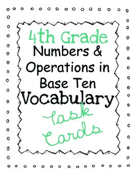 Math Common Core Task Cards: Numbers & Operations in Base Ten
