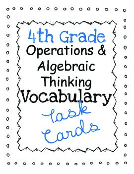 Math Common Core Task Cards: Operations and Algebraic Thinking