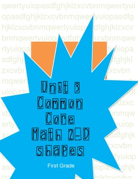 Math Common Core Unit 3 2-D Shapes