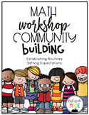 Math Workshop Community Building