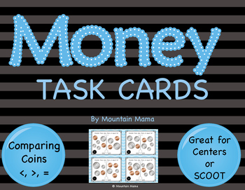 Math Comparing Money Task Cards for Centers or Scoot
