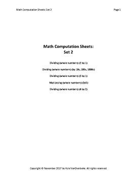 Math Computation Sheets - Set 2 - Division, Multiplication