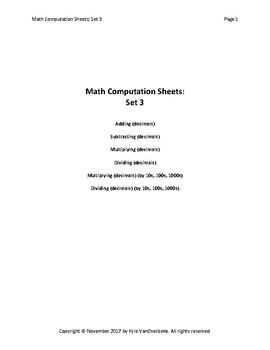 Math Computation Sheets - Set 3 - Decimals - Add, Subtract, Multiply, Divide