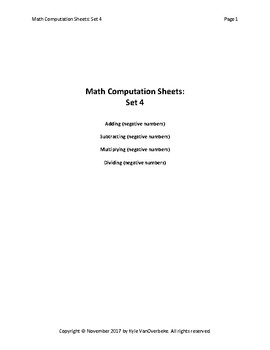Math Computation Sheets - Set 4 - Negative Numbers - Add, Subtract, Mult., Div.