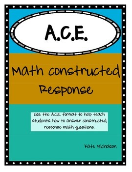Math Constructed Response (A.C.E. format) Word Problems