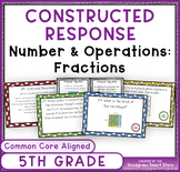 Common Core Constructed Response Problems - 5th Grade Frac