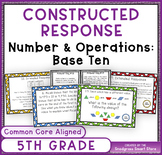 Math Constructed Response Word Problems: 5th Numbers/Operations Base Ten (NBT)