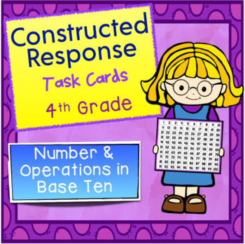 Constructed Response Task Cards - 4th Grade Number & Opera