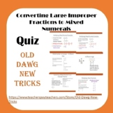 Math: Converting Large Improper Fractions to Mixed Numerals Quiz