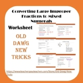Math: Converting Large Improper Fractions to Mixed Numerals Worksheet