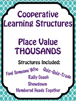 Math - Place Value Thousands - 5 Cooperative Learning Structures