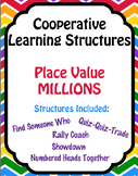 Math - Place Value Millions - 5 Cooperative Learning Structures