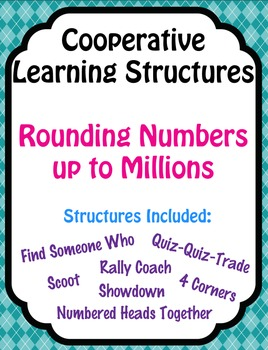 Math - Rounding Whole Numbers - 6 Cooperative Learning Structures