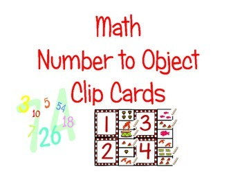 Math Counting Clip It Center ** #s 1 to 11 matching number to object