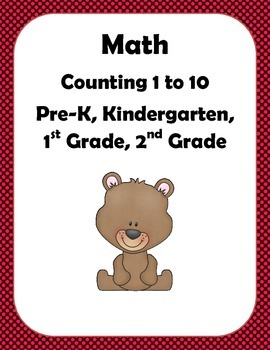 Math: Counting Objects up to 10.  Pre-k, K, 1st and 2nd Grade.