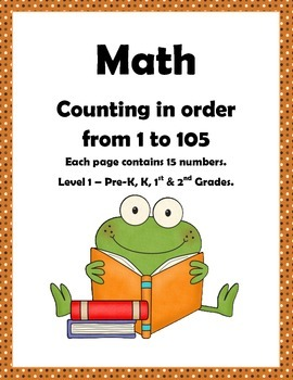 Math: Counting to 105: Number sequencing Level 1: Pre-k, K, 1st & 2nd Grade.