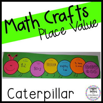 Place Value Craftivity: Caterpillar