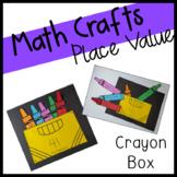 Place Value Craftivity: Crayon Box