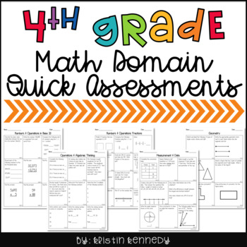 Math DOMAIN Quick Assessments for 4th Grade Common Core