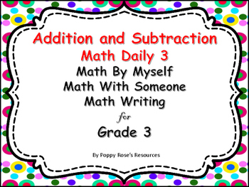 Math Daily 3 Activities Addition and Subtraction Grade 3