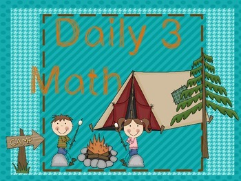 Math Daily 3 Camping Theme with choice cards