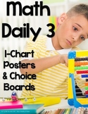 Math Daily 3 I-Charts and Choice Boards