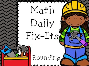 Math Daily Fix-Its (Rounding)