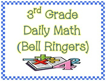 Math Daily Math/Bell Ringer/Morning Work (45 days/1 9-weeks)