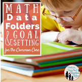 Math Data Folders and Personal Goal Setting for the Common