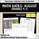 Daily Math Dates August, Grades 4-5 | Calendar | Color by Number