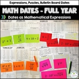 Math Dates - Dates as Mathematical Expressions  Full Year