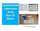 Math- Decimal Math using Base 10 Blocks for subtraction------Montessori