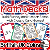 Math Decks! Build Fluency with Card Games (British UK Coins)