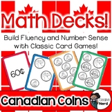 Math Decks! Build Fluency with Card Games (Canadian Coins)