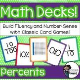 Math Decks! Build Fluency with Card Games (Percents)