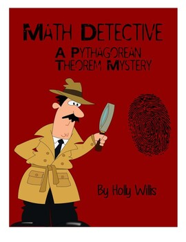 Math Detective: A Pythagorean Theorem Mystery