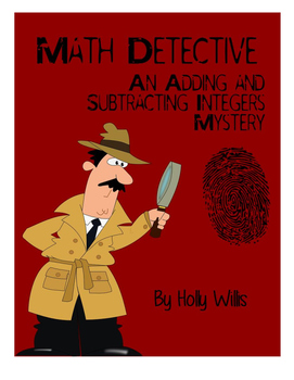Math Detective: Adding and Subtracting Integers