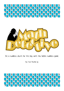 Math Detective - Be a Numbers Sleuth with this Fun Hidden