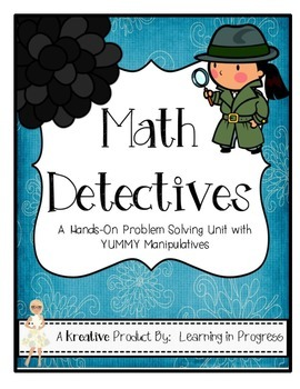 Math Detectives - A Problem Solving Unit