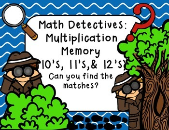 Math Detectives: Multiplication Memory 10's, 11's, and 12's