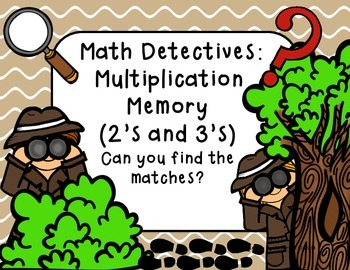Math Detectives: Multiplication Memory 2's and 3's