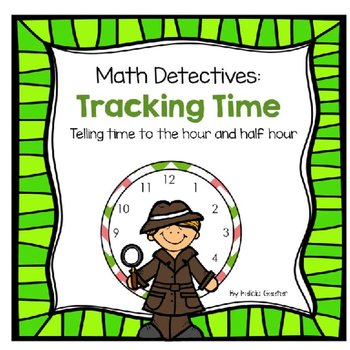 Tracking time:Telling time to the hour and half hour