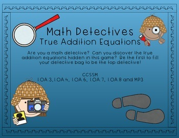 Math Detectives - True Equations (First Grade Addition and Subtraction Game)