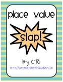 Math Differentiated Place Value Slap! Center