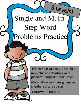 Word Problems Single and Multi-Step Math Differentiated Unit 2 weeks