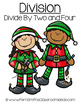 Christmas Math Division Center Games Divide By Two and Four Freebie
