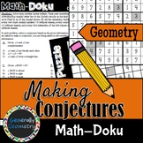 Math-Doku: Making Conjectures; Geometry, Logic