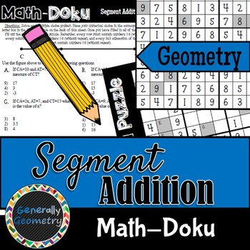 Math-Doku: Segment Addition; Geometry, Sudoku